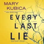 Every Last Lie by  Mary Kubica audiobook