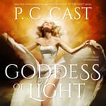 Goddess of Light by  P. C. Cast audiobook