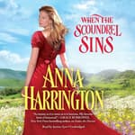 When the Scoundrel Sins by  Anna Harrington audiobook