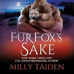 Fur Fox's Sake by  Milly Taiden audiobook