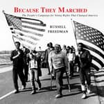 Because They Marched by  Russell Freedman audiobook