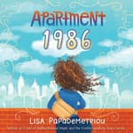 Apartment 1986 by  Lisa Papademetriou audiobook