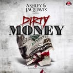Dirty Money by  Ashley & JaQuavis audiobook
