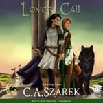 Love's Call  by  C.A. Szarek audiobook