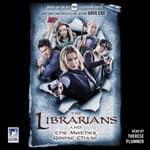 The Librarians and the Mother Goose Chase by  Greg Cox audiobook