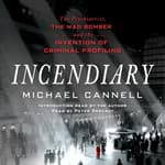 Incendiary by  Michael Cannell audiobook