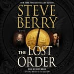 The Lost Order by  Steve Berry audiobook