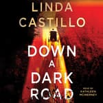 Down a Dark Road by  Linda Castillo audiobook