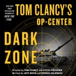 Tom Clancy's Op-Center: Dark Zone by  Jeff Rovin audiobook