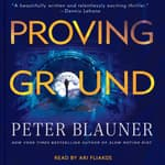 Proving Ground by  Peter Blauner audiobook