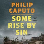 Some Rise by Sin by  Philip Caputo audiobook