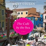 The Cafe by the Sea by  Jenny Colgan audiobook