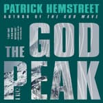 The God Peak by  Patrick Hemstreet audiobook