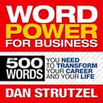 Word Power for Business by  Dan Strutzel audiobook