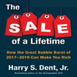 The Sale a Lifetime by  Harry S. Dent Jr. audiobook