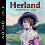 Herland by  Charlotte Perkins Gilman audiobook