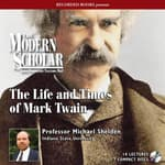 The Life and Times of Mark Twain by  Michael Shelden audiobook