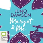 Margot and Me by  Juno Dawson audiobook
