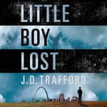 Little Boy Lost by  J. D. Trafford audiobook