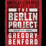 The Berlin Project by  Gregory Benford audiobook