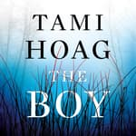 The Boy by  Tami Hoag audiobook