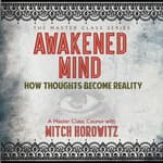 Awakened Mind by  Mitch Horowitz audiobook