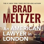 An American Lawyer in London by  Brad Meltzer audiobook