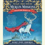 Merlin Missions Collection: Books 1-8 by  Mary Pope Osborne audiobook