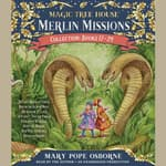 Merlin Missions Collection: Books 17-24 by  Mary Pope Osborne audiobook