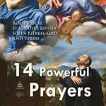 Fourteen Powerful Prayers by  Soren Kierkegaard audiobook