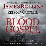 The Blood Gospel by  Rebecca Cantrell audiobook