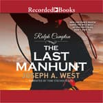 Ralph Compton the Last Manhunt by  Joseph A. West audiobook