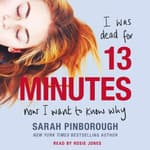 13 Minutes by  Sarah Pinborough audiobook