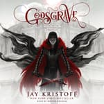 Godsgrave by  Jay Kristoff audiobook