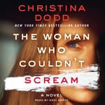 The Woman Who Couldn't Scream by  Christina Dodd audiobook