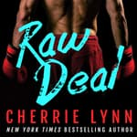 Raw Deal by  Cherrie Lynn audiobook