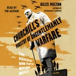 Churchill's Ministry of Ungentlemanly Warfare by  Giles Milton audiobook