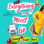 Everything Must Go by  Jenny Fran Davis audiobook
