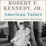 American Values by  Robert F. Kennedy Jr. audiobook