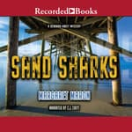 Sand Sharks by  Margaret Maron audiobook
