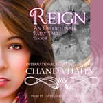 Reign by  Chanda Hahn audiobook