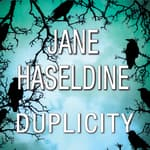 Duplicity by  Jane Haseldine audiobook