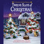 Twelve Slays of Christmas by  Julie Anne Lindsey audiobook