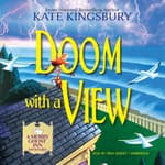 Doom with a View by  Kate Kingsbury audiobook