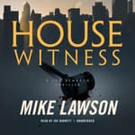 House Witness by  Mike Lawson audiobook