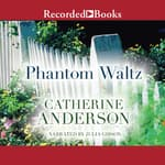 Phantom Waltz by  Catherine Anderson audiobook