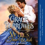 Will's True Wish by  Grace Burrowes audiobook