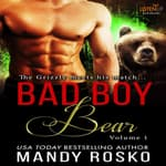 Bad Boy Bear by  Mandy Rosco audiobook