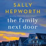 The Family Next Door by  Sally Hepworth audiobook
