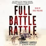 Full Battle Rattle by  Ralph Pezzullo audiobook